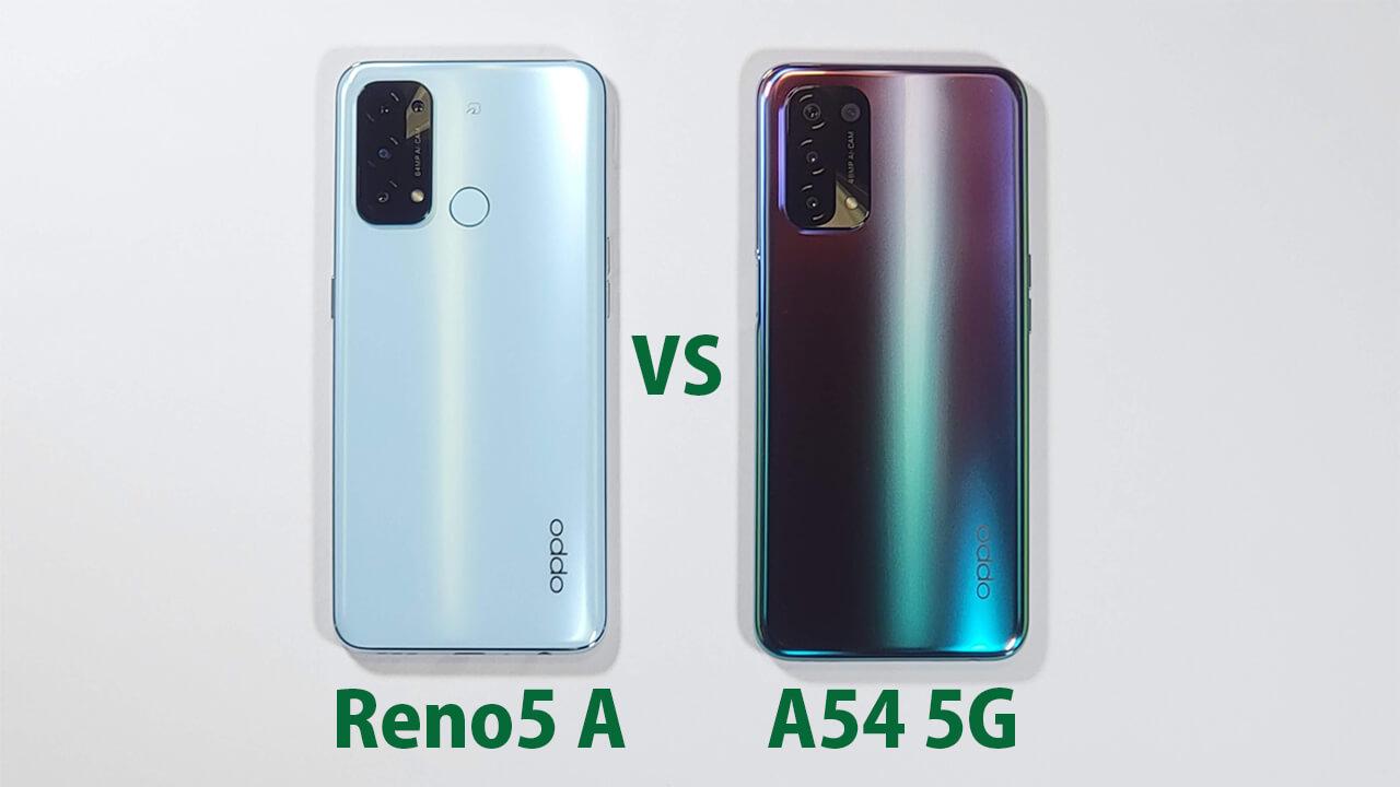 「OPPO Reno5 A」と「OPPO A54 5G」のを比較レビュー